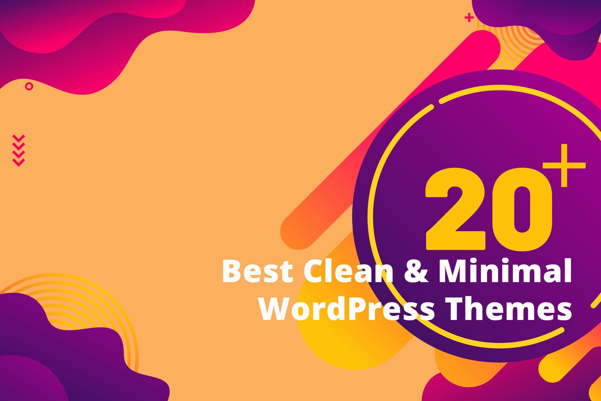 20+ Best Clean & Minimal WordPress Themes